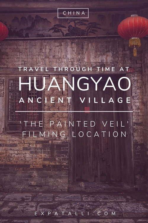 "Pinterest image of an old building in Huangyao with text: ""travel through time at Huangyao Ancient Village"""