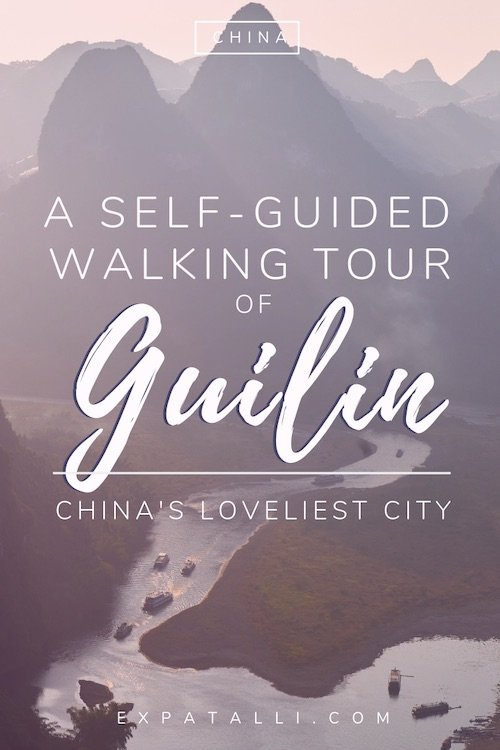 "Pinterest image of Guilin's hills, with text: ""a self-guided walking tour of Guilin"""