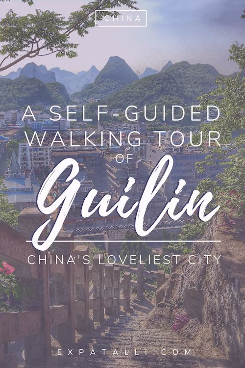 "Pinterest image of Guilin city from above, with text: ""a self-guided walking tour of Guilin"""