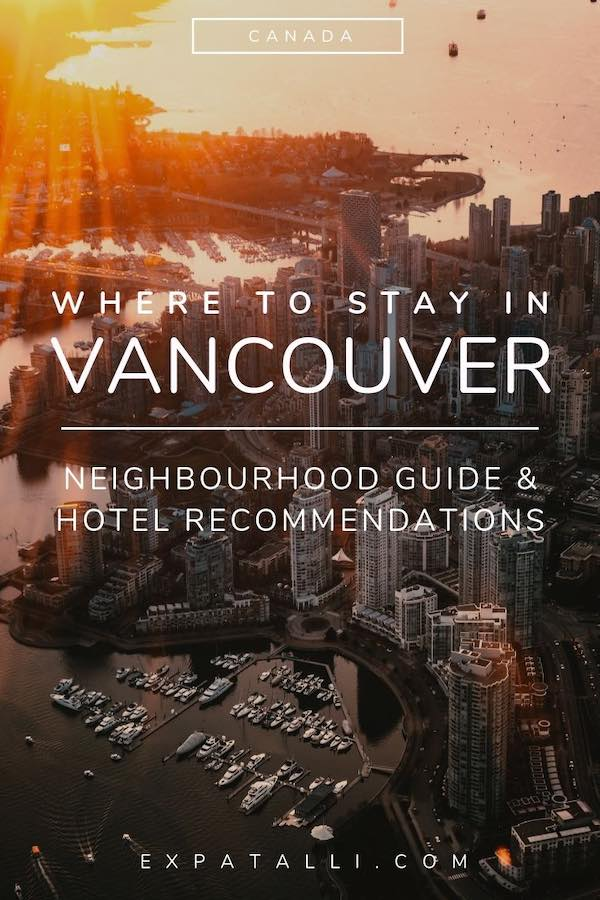 """Pinterest image of Vancouver at sunset, with text: """"where to stay in Vancouver"""""""