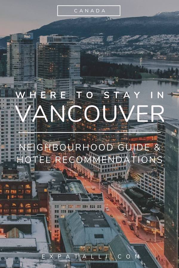 """Pinterest image of Vancouver from above with text: """"where to stay in Vancouver"""""""