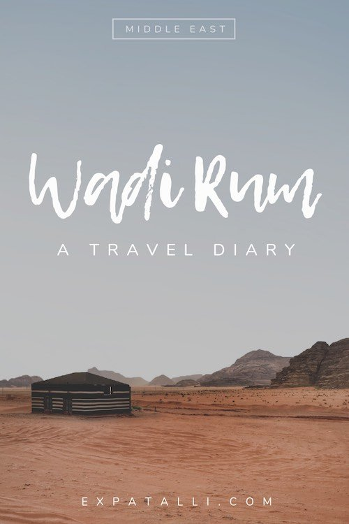 """Pinterest image of single tent in Wadi Rum desert, with text: """"Wadi Rum: a travel diary"""""""