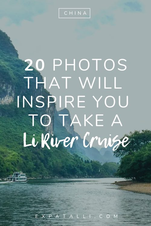 "Pinterest image of cruise ships on the Li River, with text: ""20 photos that will inspire you to take a Li River cruise"""