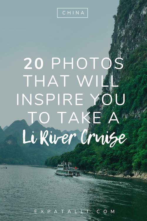"Pinterest image of boat on the Li River, with text: ""20 photos that will inspire you to take a Li River cruise"""