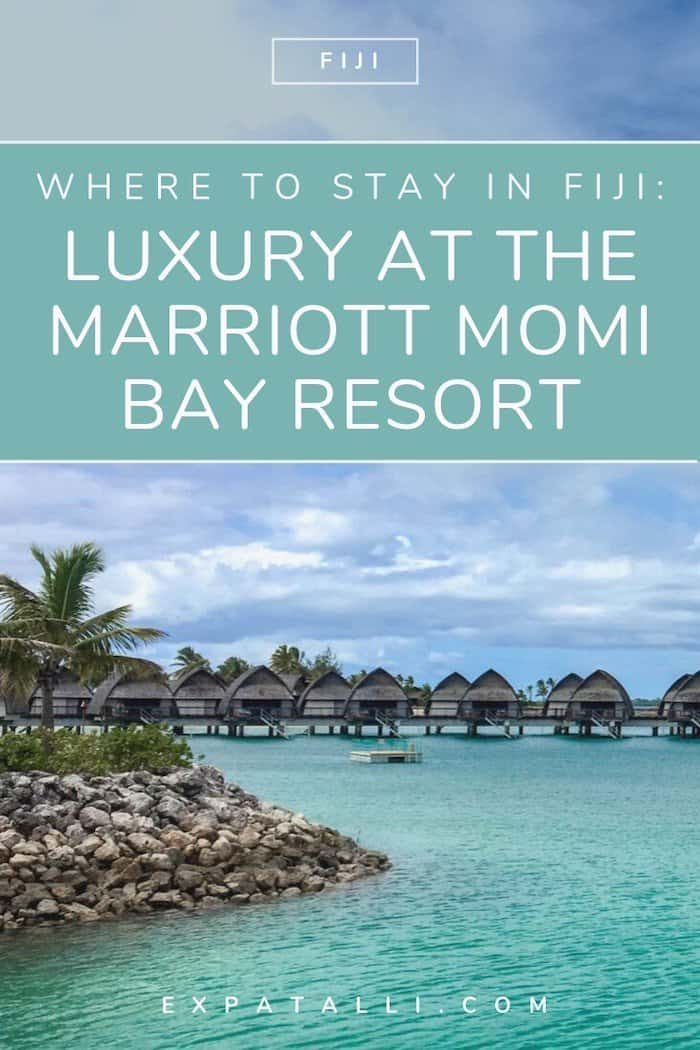 Pinterest image of the overwater bungalows at the Marriott, with text: Luxury at the Marriott Momi Bay Resort