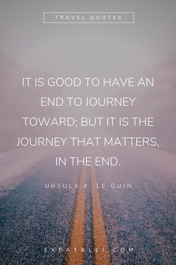 Pinterest image of snowy road with Ursula K Le Guin quote   Best Travel Quotes from Literature   ExpatAlli.com