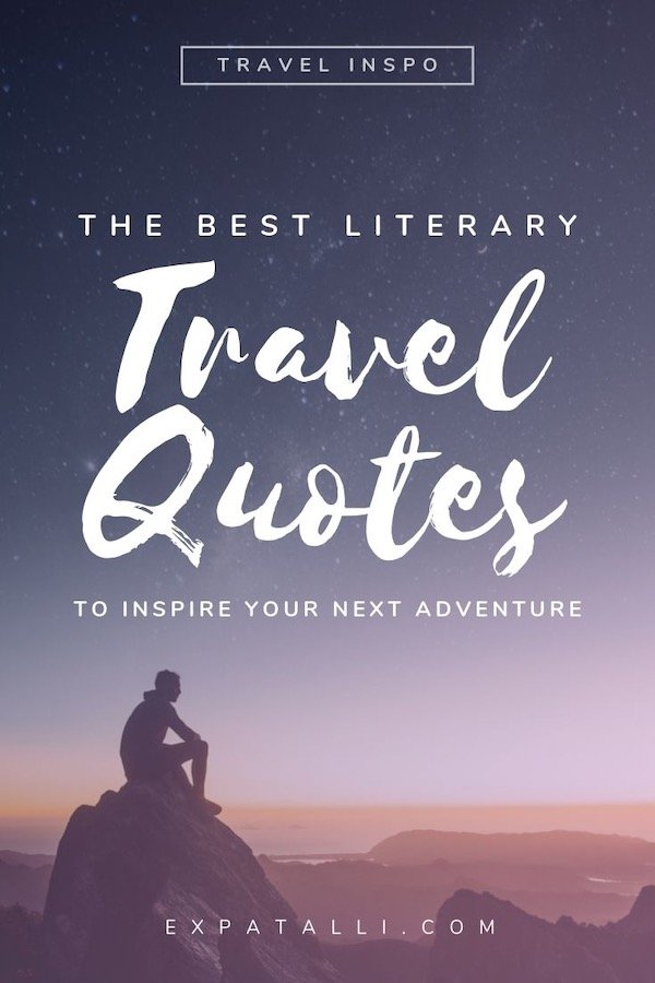 """Pinterest image of a man sitting under the stars with text: """"The best literary travel quotes to inspire your next adventure"""""""