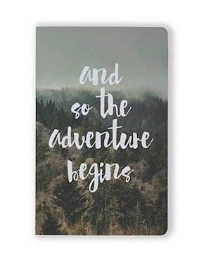 """Notebook with text: """"and so the adventure begins"""""""