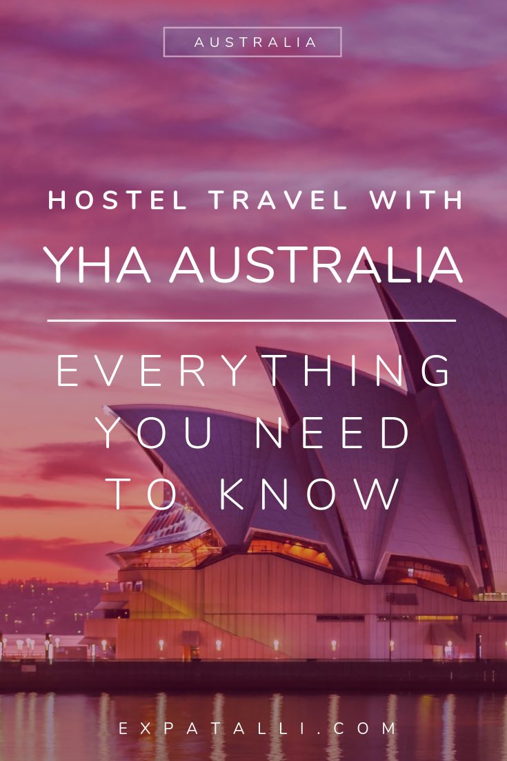 "Pinterest image of Sydney Opera House, with text: ""Hostel travel with YHA Australia, everything you need to know"""