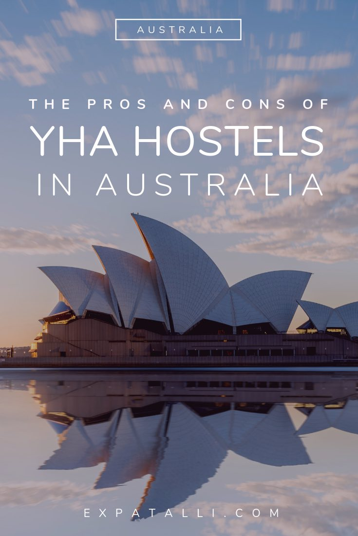 "Pinterest image of Sydney Opera House, with text: ""Pros and cons of YHA hostels in Australia"""
