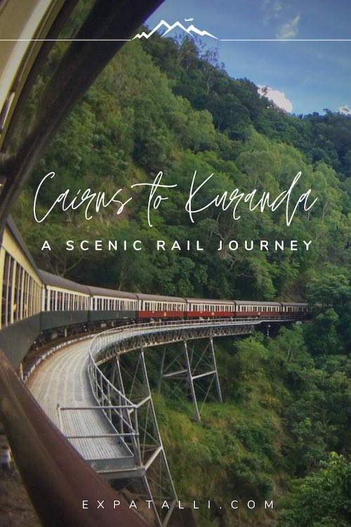 "Pinterest image of the Cairns to Kuranda train with text: ""Cairns to Kuranda train: a scenic rail journey"""